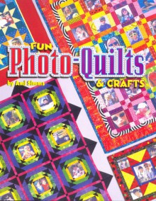 Fun Photo-Quilts & Crafts - Ami Simms