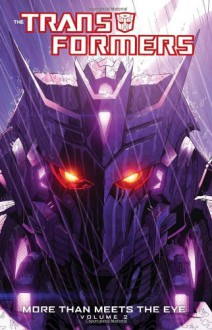 The Transformers: More Than Meets the Eye, Volume 2 - James Roberts,Nick Roche,Alex Milne
