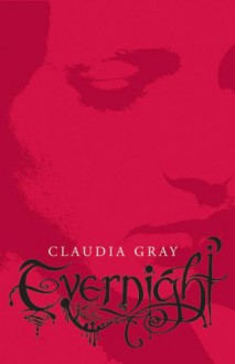 Evernight (Evernight, Book 1) - Claudia Gray