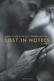 Lost in Hotels - M. Martin