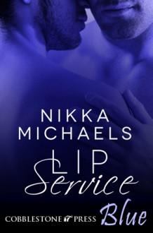 Lip Service - Nikka Michaels