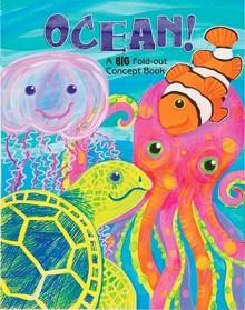 Ocean! A Big Fold-Out Flap Book - Joanne Barkan, Jo Brown