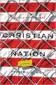 Christian Nation - Frederic C. Rich