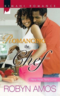 Romancing the Chef - Robyn Amos