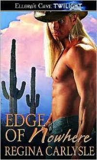 Edge of Nowhere - Regina Carlysle