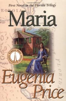 Maria - Eugenia Price
