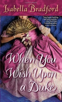 When You Wish Upon a Duke (Wylder Sisters) - Isabella Bradford