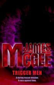 Trigger Men - James McGee