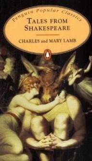 Tales From Shakespeare - Charles Lamb,Mary Lamb