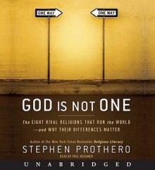 God Is Not One (Audio) - Stephen R. Prothero, Paul Boehmer