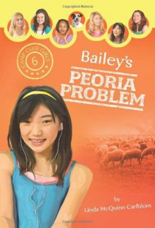 Bailey's Peoria Problem - Linda Carlblom