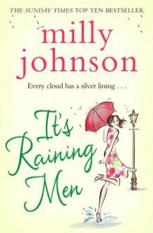 It's Raining Men - Milly Johnson