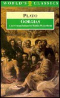 Gorgias (World's Classics) - Plato