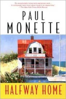 Halfway Home - Paul Monette