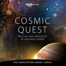 Cosmic Quest Cd (Bbc Audio) - Heather Couper