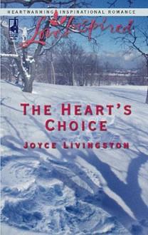 The Heart's Choice - Joyce Livingston