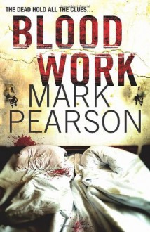 Blood Work - Mark Pearson