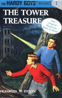 The Tower Treasure / The House On The Cliff - Franklin W. Dixon