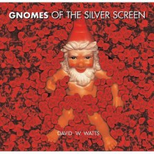 Gnomes Of The Silver Screen - Andrew Davies