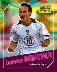 Landon Donovan - James Buckley Jr.
