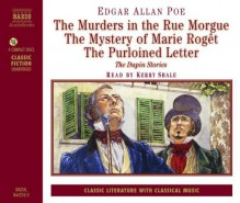 The Dupin Stories - Edgar Allan Poe,Kerry Shale