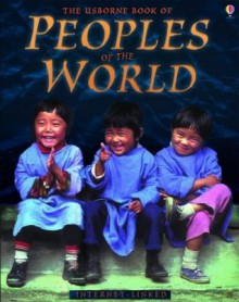 The Usborne Book of Peoples of the World - Internet-linked - Anna Claybourne, Gillian Doherty
