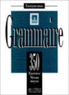 Grammaire: 350 Exercises Niveau Moyen - Y. Delatour