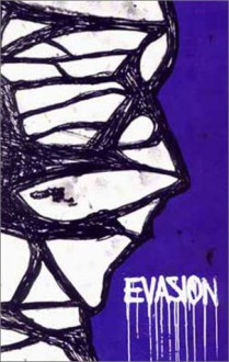 Evasion - CrimethInc.