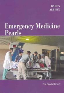 Emergency Medicine Pearls - Jill M. Baren