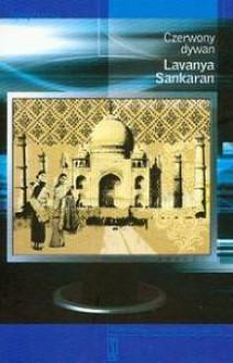 Czerwony dywan - Lavanya Sankaran
