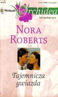 Tajemnicza gwiazda - Nora Roberts