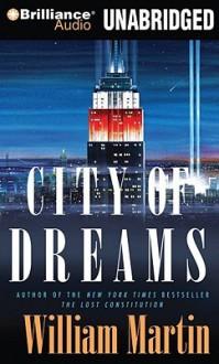 City of Dreams - William Martin