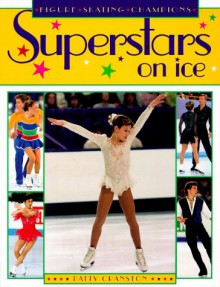 Superstars on Ice: Figure Skating Champions - Patty Cranston