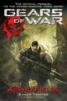 Gears of War Aspho Fields - Karen Traviss