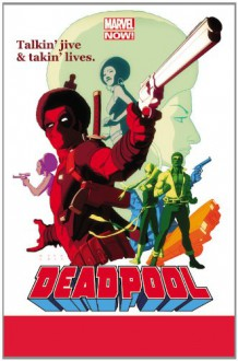 Deadpool, Vol. 3: The Good, the Bad and the Ugly - Brian Posehn, Gerry Duggan, Scott Koblish
