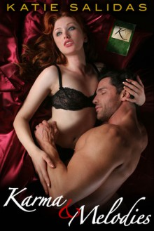 Karma & Melodies - Katie Salidas