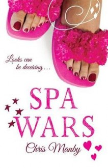Spa Wars - Chris Manby