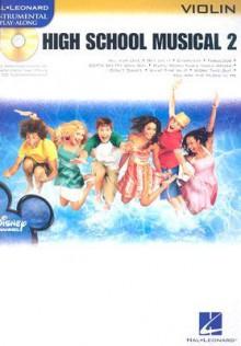 High School Musical 2: Violin [With CD] - N.B. Grace