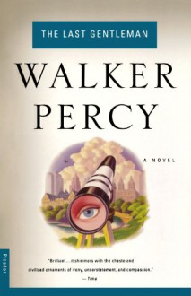 The Last Gentleman (Audio) - Walker Percy, Wolfram Kandinsky