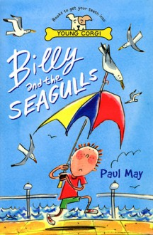 Billy And The Seagulls - Paul May