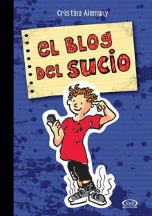 El blog del sucio - Cristina Alemany