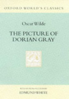 The Picture of Dorian Gray - Oscar Wilde, Edmund White
