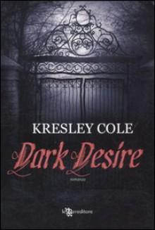 Dark desire - Kresley Cole, G. Cazzolla
