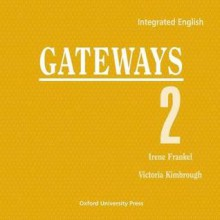 Integrated English: Gateways 2: 2 Compact Discs (2) - Victoria Kimbrough, Irene Frankel
