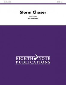 Storm Chaser: Conductor Score & Parts - Alfred Publishing Company Inc., David Marlatt