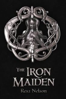 The Iron Maiden - Resa Nelson
