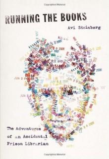 Running the Books - Avi Steinberg