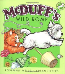 McDuff's Wild Romp - Rosemary Wells, Susan Jeffers