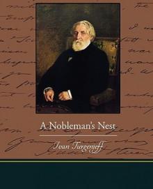 A Nobleman's Nest - Ivan Turgenev