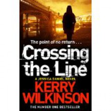 Crossing the Line - Kerry Wilkinson